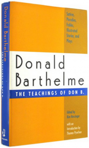 The Teachings of Don B. - Donald Barthelme