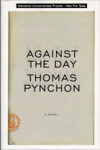 Thomas Pynchon - Against the Day - ARC