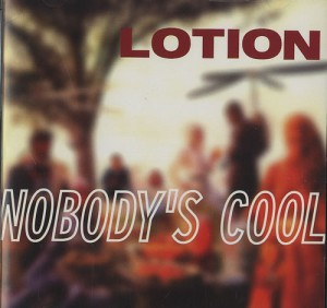 Lotion-Nobodys-Cool